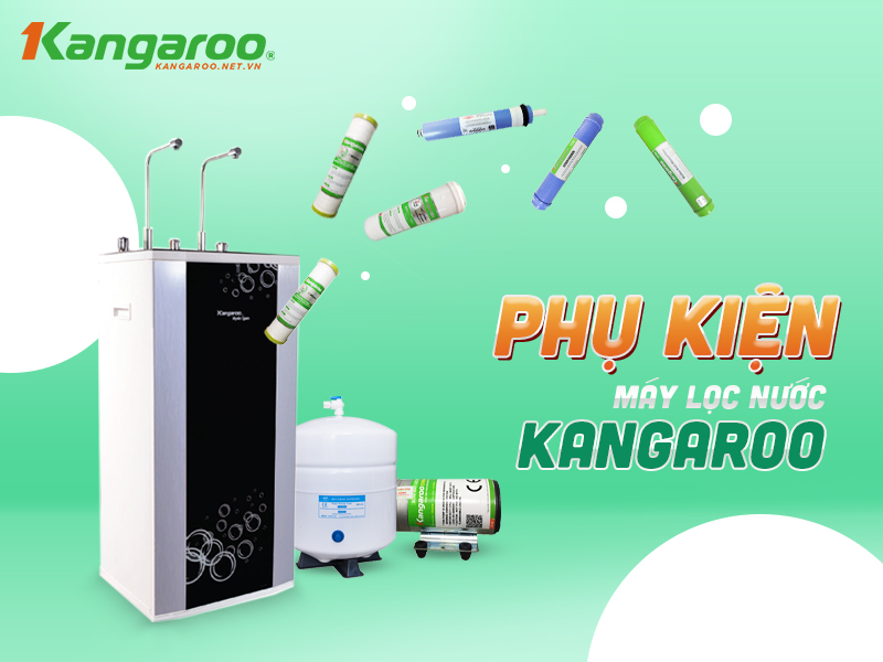 phụ kiện máy lọc nước kangaroo